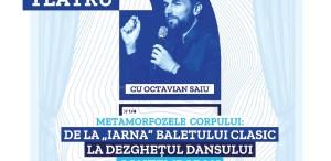 Maestrul Ioan Tugearu, coregraful Răzvan Mazilu și Gilda Lazăr, autoarea Întâlnirilor JTI, vă dau întâlnire la Teatrelli
