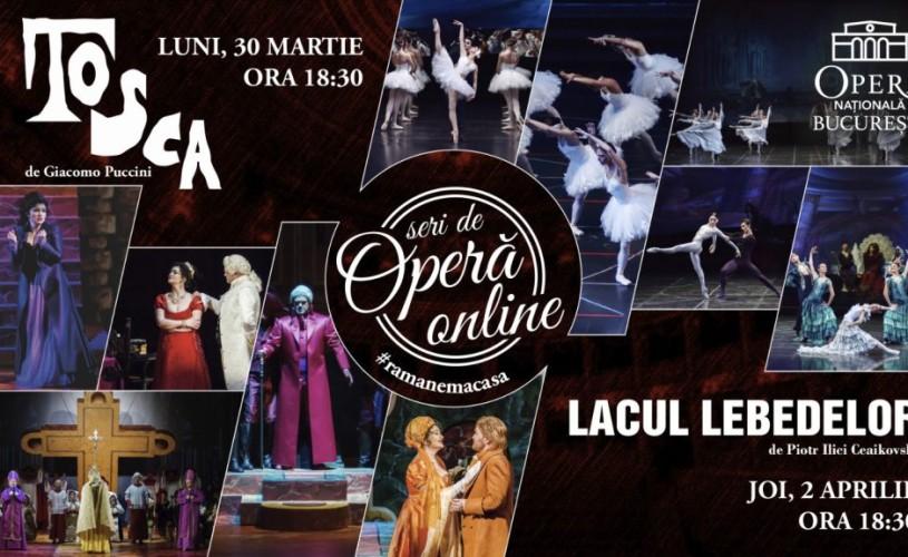 """""""Tosca"""" și """"Lacul Lebedelor"""" la Seri de Operă Online"""
