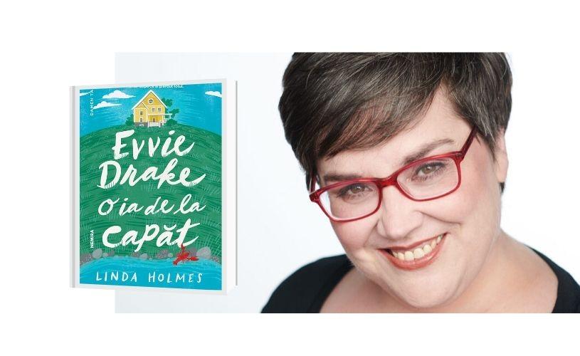 """""""Evvie Drake o ia de la capăt"""", de Linda Holmes – o comedie romantică pentru zile senine"""