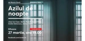 """UNATC difuzează """"Azilul de noapte"""", în regia lui Ion Cojar, de Ziua Mondială a Teatrului"""