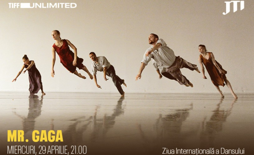 Mr. Gaga, documentar despre coregraful Ohad Naharin, difuzat pe platforma TIFF Unlimited