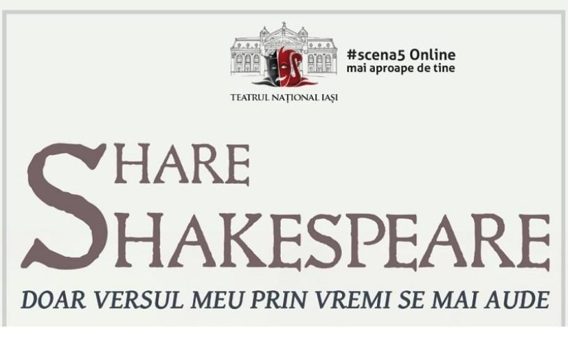 """""""Share Shakespeare"""", un nou proiect online al Teatrului Național Iași"""
