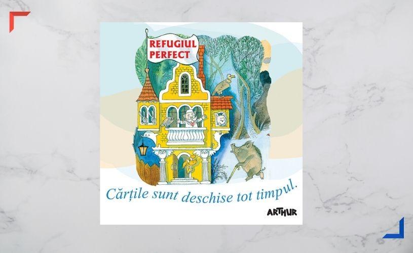 Editura Arthur lansează #Refugiulperfect67 – 67 de cărți. 67 de lumi. 67 de Refugii Perfecte