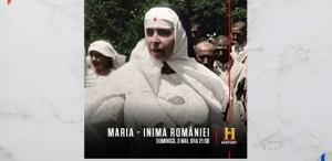 """Proiecție specială: """"Maria - Inima României"""" la HISTORY, pe 3 mai"""