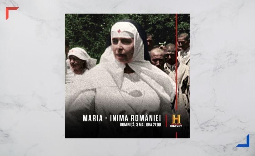 """Proiecție specială: """"Maria – Inima României"""" la HISTORY, pe 3 mai"""