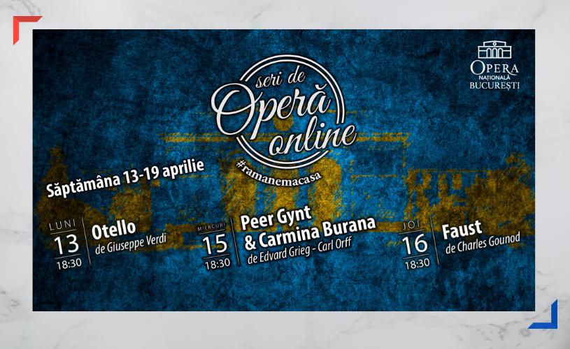"""În Săptămâna Mare, Opera Națională București prezintă """"Otello"""", """"PeerGynt & Carmina Burana"""" și """"Faust"""""""