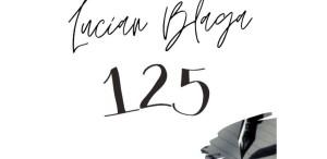 """""""Vei plânge mult ori vei zâmbi?"""", la 125 de ani de la nașterea lui Lucian Blaga"""