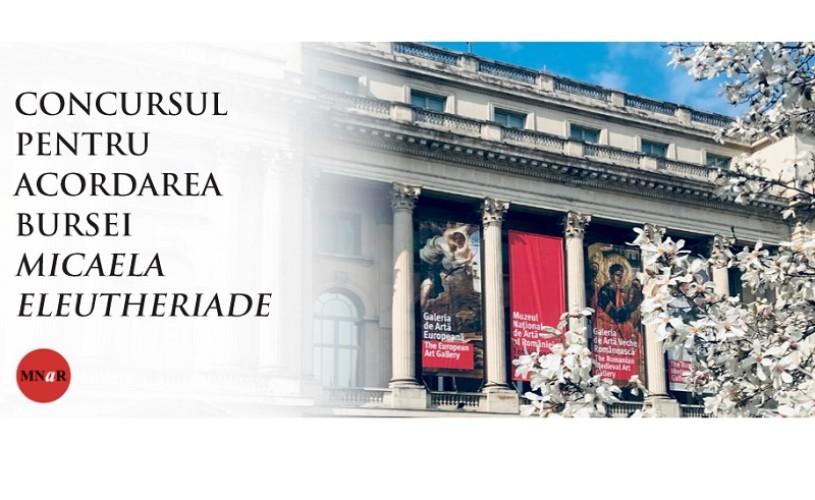 """MNAR anunță concursul pentru acordarea bursei """"Micaela Eleutheriade"""""""