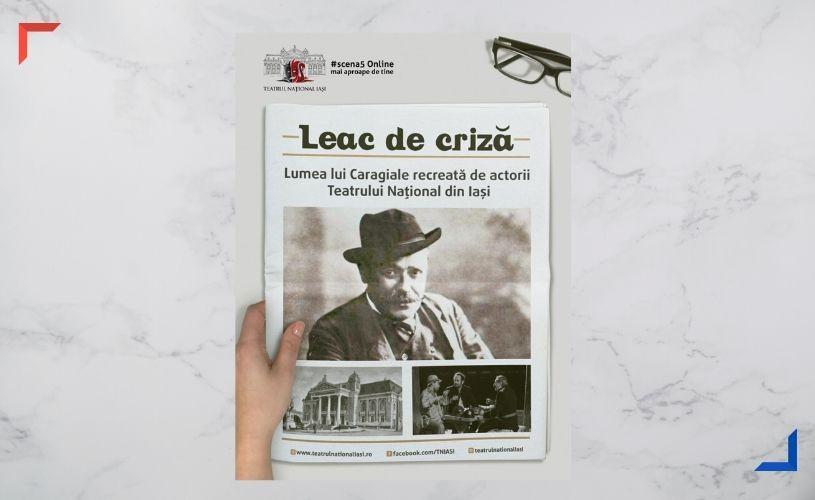 LEAC DE CRIZĂ – cel de-al treilea proiect online al Teatrului Național Iași, pe Scena 5