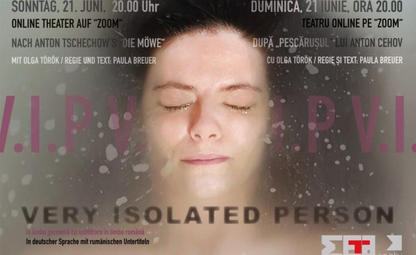 """""""V.I.P. – Very Isolated Person"""", la Timișoara"""