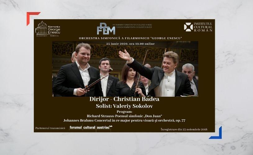 """Violonistul Valeriy Sokolov și dirijorul Christian Badea, în stagiunea online a Filarmonicii """"George Enescu"""""""