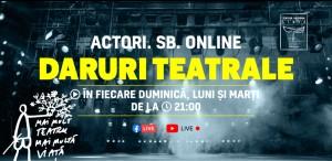 """""""Actori.SB.Online – Daruri teatrale"""""""