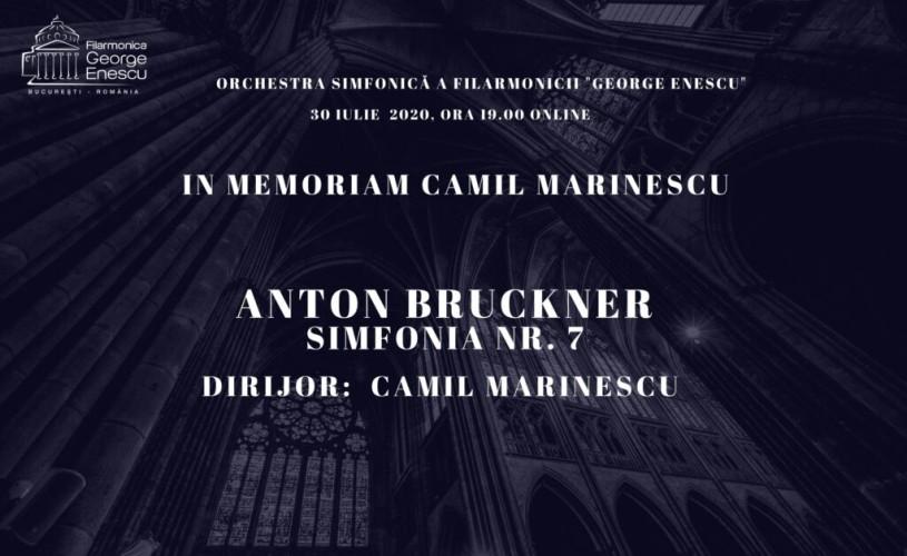 Bruckner, in memoriam Camil Marinescu