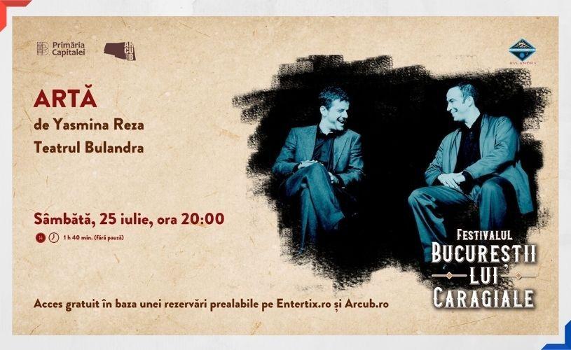 """Teatru pentru copii și comedii celebre, la """"Bucureștii lui Caragiale"""""""