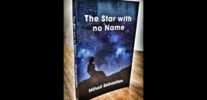 """""""Steaua fără nume"""" de Mihail Sebastian, publicată în engleză în traducerea lui Gabi Reigh"""