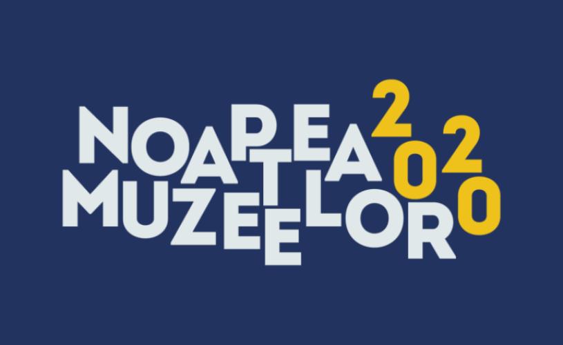 """""""Noaptea Muzeelor"""" va avea loc și în 2020"""