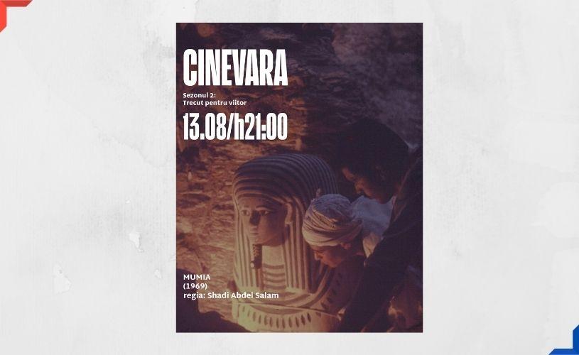 Mumia, unul dintre cele mai importante filme egiptene, se vede joi, 13 august, la CINEVARA