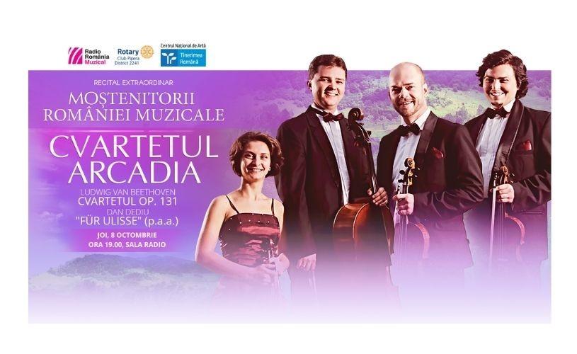 """""""Moștenitorii României muzicale"""": la Sala Radio, concert cameral susținut de Cvartetul Arcadia"""