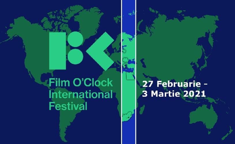 Festivalul Internațional Film O'clock, un concept inovator cu prima ediție între 27 februarie și 3 martie 2021