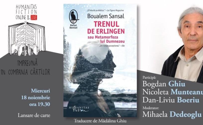 """Link lansare de carte #online: """"Trenul de Erlingen sau Metamorfoza lui Dumnezeu"""" de Boualem Sansal"""