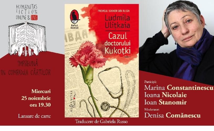 """Lansare de carte online: """"Cazul doctorului Kukoțki"""" de Ludmila Ulițkaia"""