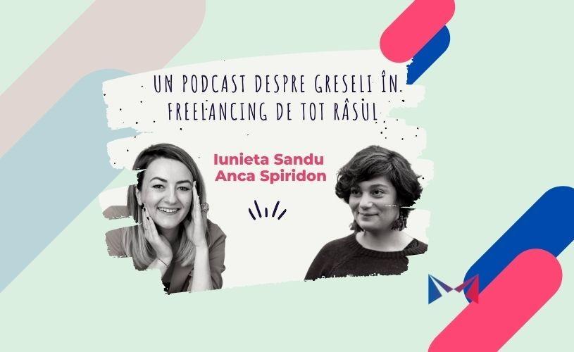 """Ce podcasturi mai ascultăm: """"Eroare 404"""", cu Iunieta Sandu și Anca Spiridon"""