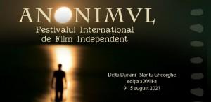 Festivalul Internațional De Film Independent ANONIMUL anunță a XVIII-a ediție