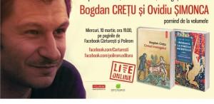 Bogdan Crețu și Ovidiu Șimonca, în dialog despre literatură, critică literară și inorogi