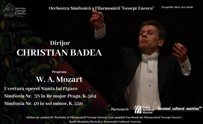 Concert Mozart în Vinerea Mare, sub bagheta lui Christian Badea