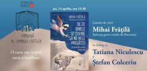 """Humanitas lansează volumul """"De ce Binele se cuvine să ne afle pregătiți. Un jurnal din vremea pandemiei"""" de Mihai Frățilă"""