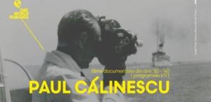 Cinematografia sub vremi - Filmele lui Paul Călinescu