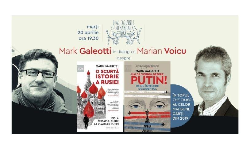 Istoricul britanic Mark Galeotti în dialog cu jurnalistul Marian Voicu