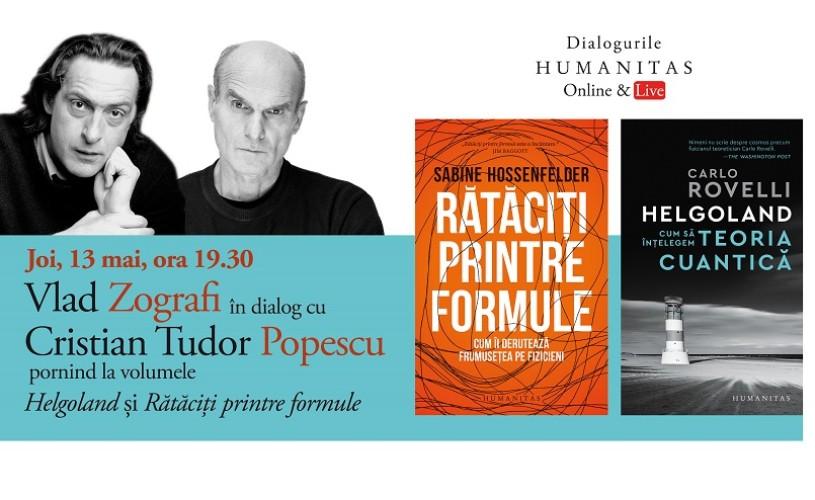 Vlad Zografi în dialog cu Cristian Tudor Popescu, despre apariția și crizele noilor teorii în știință