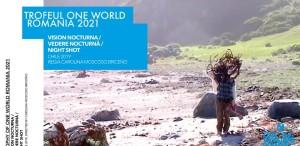 One World Romania 2021. Posibilităţile documentarului (1)