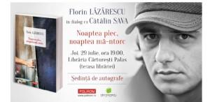 """Florin Lăzărescu și Cătălin Sava, despre """"Noaptea plec, noaptea mă-ntorc"""", la Cărturești Palas Iași"""