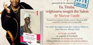 """Live despre romanul """"Eu, Tituba, vrăjitoarea neagră din Salem"""" de Maryse Condé"""