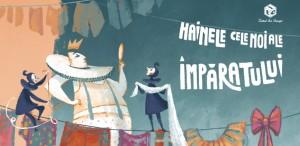 HAINELE CELE NOI ALE ÎMPĂRATULUI  – Un spectacol croit pe măsură și o nouă premieră la Teatrul Ion Creangă