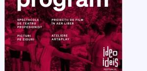 Ateliere și sesiuni de mentorat pentru adolescenți, filme premiate și spectacole de teatru la Festivalul Ideo Ideis #16