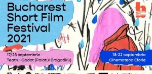 Ce aduce Bucharest Short Film Festival 2021