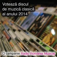 Voteaza discul de muzica clasica al anului 2014