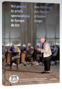 Noi practici în artele  spectacolului din Europa de Est