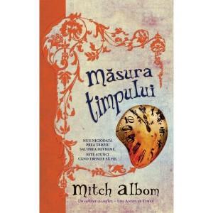 Mitch Albom Masura timpului