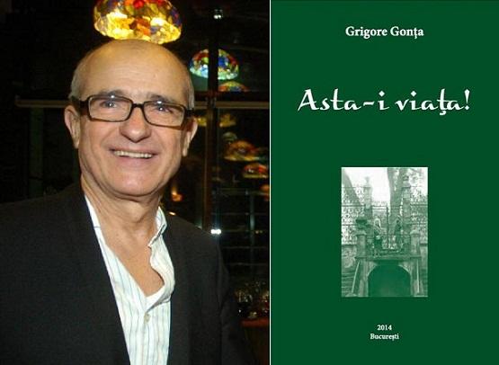 Grigore Gonța şi cartea sa, Asta-i viaţa!