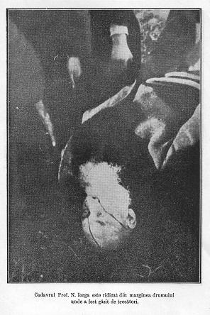 Cadavrul savantului, ridicat de la marginea drumului în dimineata zilei de 28 noiembrie 1940.