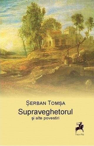 SUPRAVEGHETORUL și alte povestiri